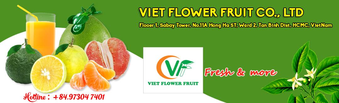 VIET FLOWER FRUIT CO., LTD